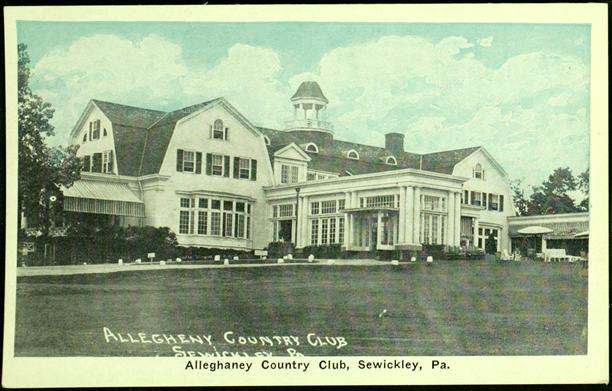 Alleghaney Country Club, Sewickley, PA