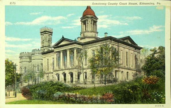 Armstrong County Court House, Kittanning, PA